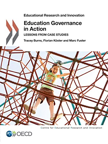 Educational Research and Innovation Education Governance in Action: Lessons from Case Studies