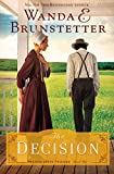 The Decision (Prairie State Friends: Thorndike Press Large Print Christian Fiction, Band 1)