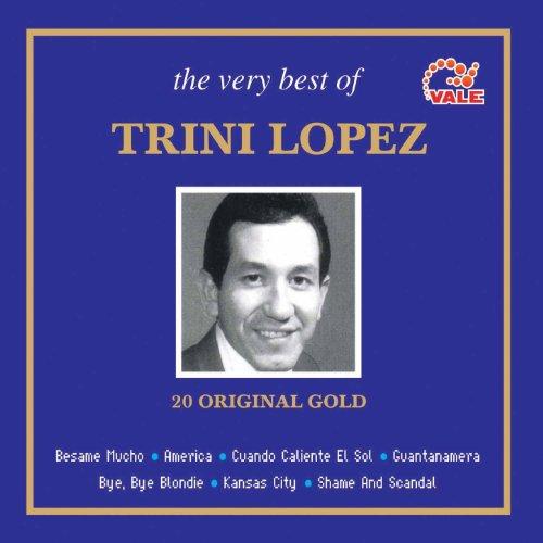 The Very Best of Trini Lopez [...