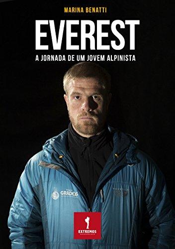 EVEREST: A jornada de um jovem alpinista (Portuguese Edition) por Marina Benatti