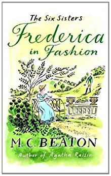 Frederica in Fashion (The Six Sisters series) von [Beaton, M.C.]