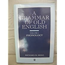 A Grammar of Old English: Phonology v. 1
