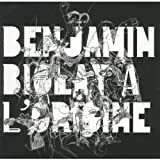 A l'origine / Benjamin Biolay | Biolay, Benjamin. Compositeur