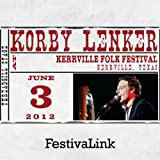 FestivaLink presents Korby Lenker at Kerrville Folk Festival, TX 6/3/12