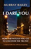 I Dare You (Kate Blakemore Book 1) by Murray Bailey