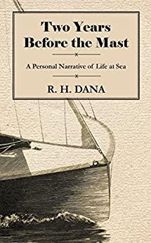 Descargar PDF Gratis Two Years Before the Mast - A Personal Narrative of Life at Sea