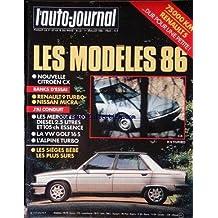 AUTO JOURNAL (L') [No 12] du 01/07/1985 - RENAULT 5 - LES MODELES 1986 - CITROEN CX - RENAULT 9 TURBO - NISSAN MICRA - LES MERCEDES 190 - LA VW GOLF - L'ALPINE TURBO - LES SIEGES BEBE.