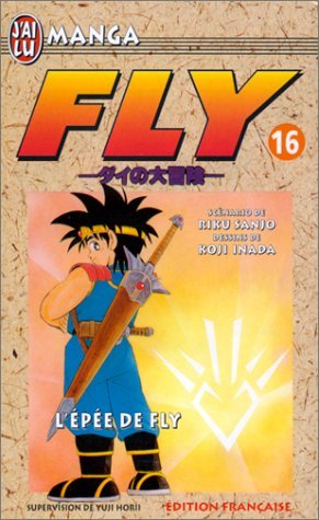 Fly, tome 16 : L'Epée de Fly par Riku Sanjô