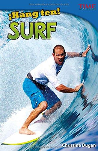 Hang Ten! Surf (Time For Kids en Espanol - Level 4) por Christine Dugan