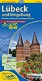 ADFC-Regionalkarte Lübeck und Umgebung mit Tagestouren-Vorschlägen, 1:75.000, reiß- und wetterfest, GPS-Tracks Download: Mit Holst. Schweiz und Lauenburgischen Seen (ADFC-Regionalkarte 1:75000) -