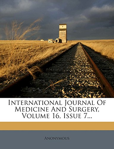International Journal Of Medicine And Surgery, Volume 16, Issue 7...