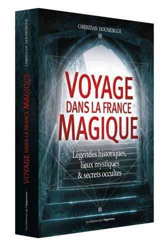 Voyage dans la France magique