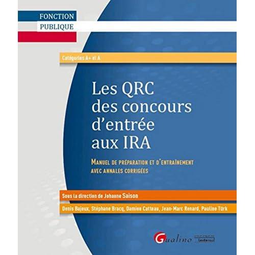 Les QRC des concours d'entrée aux IRA (Instituts régionaux d'administration) 2015-2016, 5è éd
