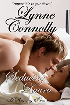 Seducing Laura: A Regency Romance by [Connolly, Lynne]