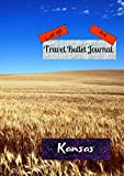 Large A4 Travel Bullet Journal Kansas: Turn your adventures into a life-long memory with this notebook planner and organzier.
