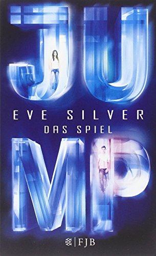 Buchseite und Rezensionen zu 'JUMP: Das Spiel 1' von Eve Silver