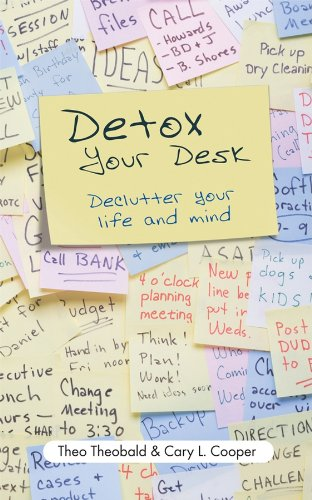 Detox Your Desk: Declutter Your Life and Mind (English Edition)