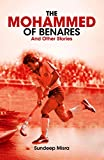 The Mohammed of Benares and Other Stories