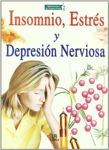 Insomnio, estres y depresionnerviosa par ISIDRO SANCHEZ GRIMA