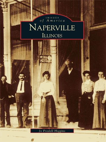 Naperville, Illinois (Images of America) (English Edition) Nd Beacon