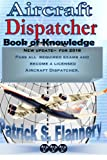 Aircraft Dispatcher: Book of Knowledge: Volume 1 (Aviation)