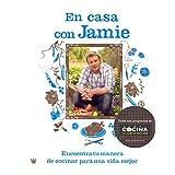 Jamie en casa (GASTRONOMÍA Y COCINA, Band 70)