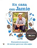 Jamie en casa (GASTRONOMÍA Y COCINA)