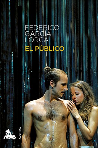 El público (Teatro nº 1) por Federico García Lorca