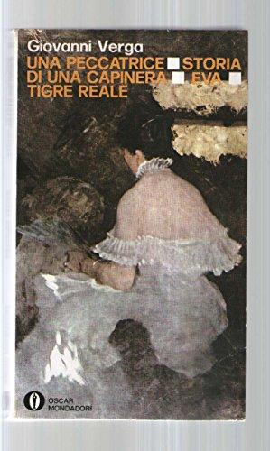 Una peccatrice-Storia di una capinera-Eva-Tigre reale