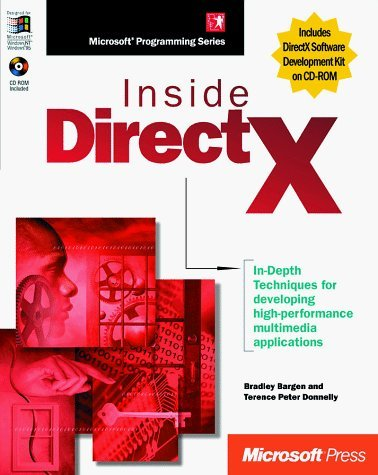 Inside DirectX (Microsoft Programming Series) by Bargen, Bradley, Directx Team, Donnelly, Terence Peter, Team (1998) Paperback