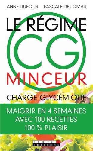 Le régime CG minceur (Charge Glycémique) par Anne Dufour