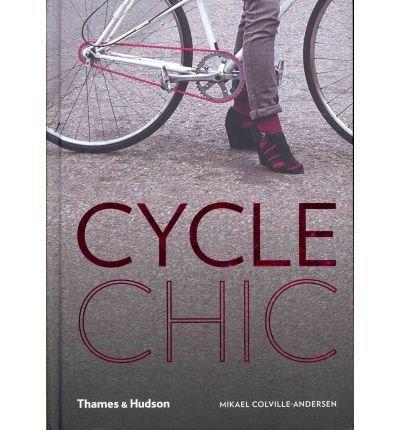 Cycle Chic (Hardback) - Common