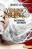 Young Elites: Das Bündnis der Rosen