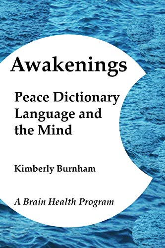Awakenings: Peace Dictionary, Language and the Mind (A Daily Brain Health Program Book 1) (English Edition)