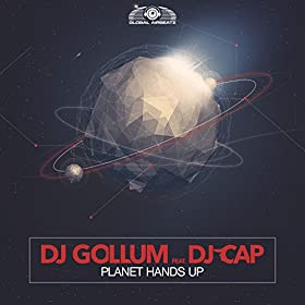 DJ Gollum feat. DJ Cap-Planet Hands Up