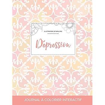 Journal de Coloration Adulte: Depression (Illustrations de Papillons, Elegance Pastel)