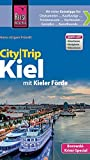 Reise Know-How CityTrip Kiel: Reiseführer mit Faltplan und kostenloser Web-App - Hans-Jürgen Fründt