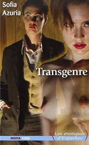 Transgenre par Sofia Azuria