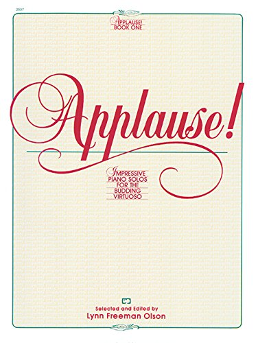 Applause!, Bk 1: Impressive Piano Solos for the Budding Virtuoso (Alfred Masterwork Editions)