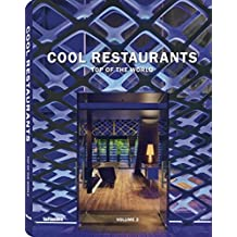 Cool Restaurants Top of the World Volume 2