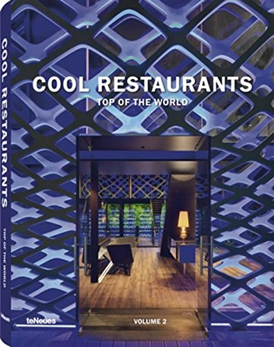 Cool Restaurants Top of the World: 2nd Edition par teNeues