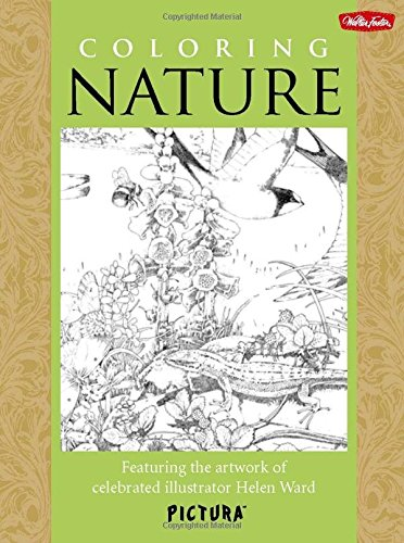 Coloring Nature: Featuring the Artwork of Celebrated Illustrator Helen Ward (Pictura)