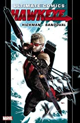 Ultimate Comics Hawkeye by Jonathan Hickman by Jonathan Hickman (August 08,2012)