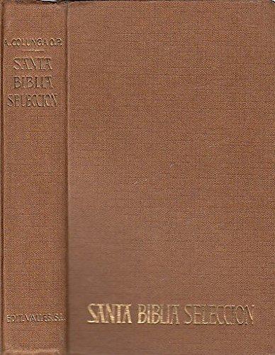 SANTA BIBLIA SELECCIN [Tapa blanda] by COLUNGA, Alberto