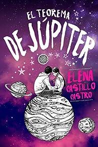 El teorema de Júpiter par Elena Castillo Castro