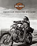HARLEY-DAVIDSON - American Freedom Machine: Geschichte, Musik & Filme (Motor-Klassiker)