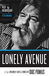 Lonely Avenue: The Unlikely Life and Times of Doc Pomus (English Edition)