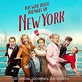 Ich war noch niemals in New York (Original Motion Picture Soundtrack)