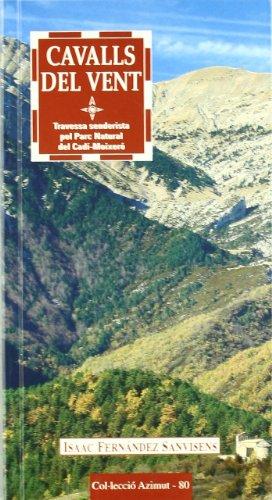 Cavalls del Vent: Travessa senderista pel Parc Natural del Cadí-Moixeró (Azimut)