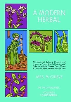 A Modern Herbal, Vol. II par [Grieve, Margaret]